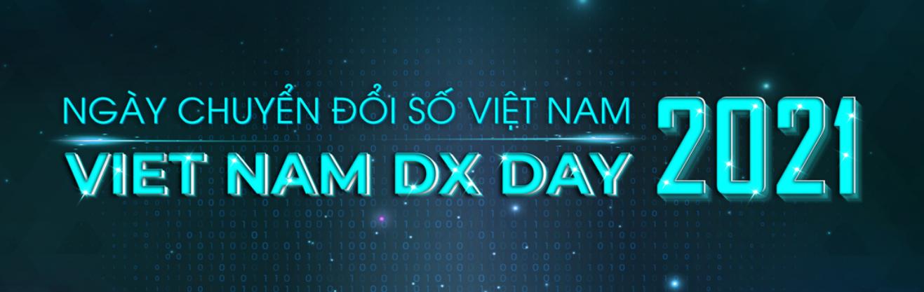 Ngày Chuyển đổi số Việt Nam 2021 – Vietnam DX Day 2021